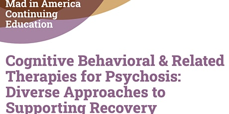 Cognitive Behavioral & Related Therapies for Psychosis tickets