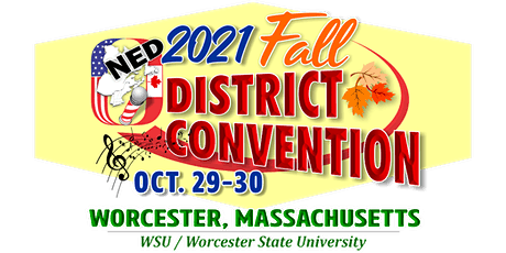 NED Fall 2021 District Convention - Worcester, MA tickets