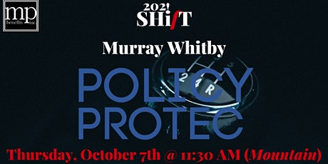 Creating Policies that Protect with Murray Whitby tickets