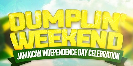 DUMPLIN' BRUNCH -  JAMAICAN INDEPENDENCE WEEKEND CELEBRATION tickets