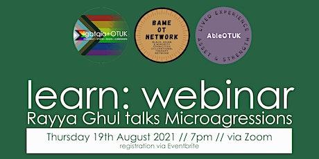Rayya Ghul Talks Microaggressions tickets