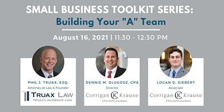 """Building Your """"A"""" Team: How Selecting the Right Team Builds Value tickets"""