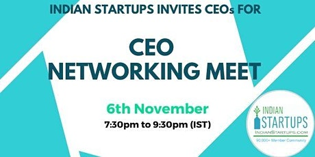 CEOs (India, USA, Canada, UK, Global) Networking Meet tickets