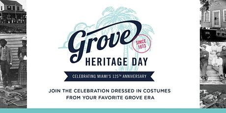 Grove Heritage Day  in Honor of Miami's 125th Anniversary tickets