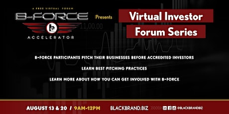 B-Force Accelerator Presents: Virtual Investor Forum Series tickets