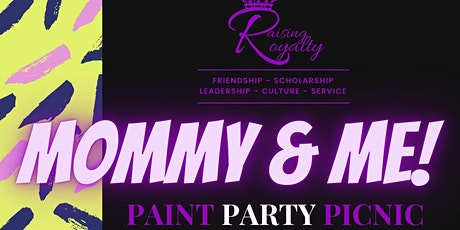 Raising Royalty - Mommy & Me Paint Party Picnic tickets