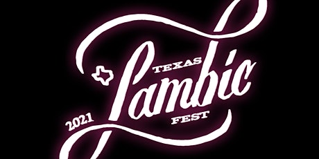 Texas Lambic Fest 2021 tickets