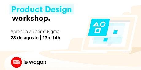 UX/UI em 1 hora - Product Design para iniciantes ingressos