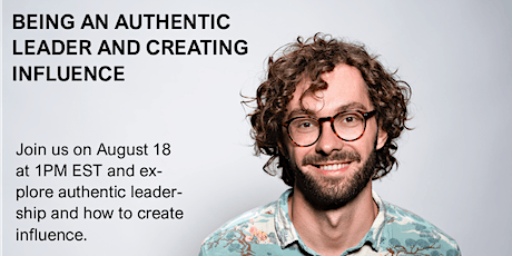 Being an Authentic Leader and Creating Influence (90 Minutes) tickets