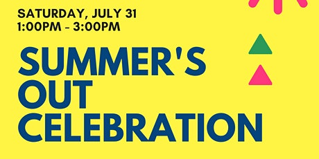 Summer's Out Celebration tickets