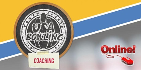 FREE ONLINE USA Bowling Coaching Seminar  - July 31st - 10:00am CST tickets