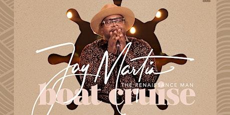 Jay Martin Boat Cruise tickets