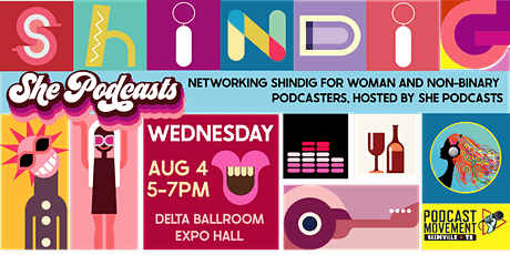 She Podcasts SHINDIG: Networking at Podcast Movement 2021 tickets