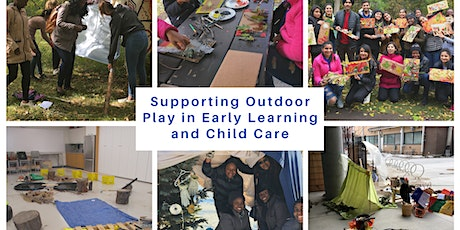 Supporting Outdoor Play in Early Learning and Child Care - NorQuest College tickets