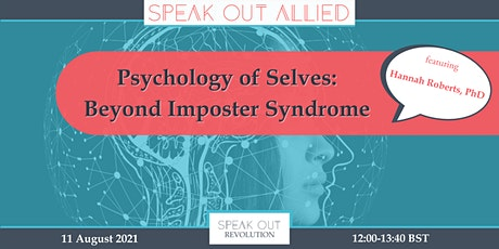 The Psychology of Selves: Beyond Imposter Syndrome tickets