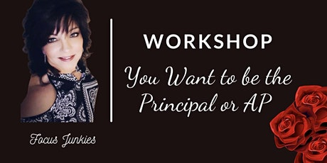 How to Interview and Get Hired for Principals or APs tickets