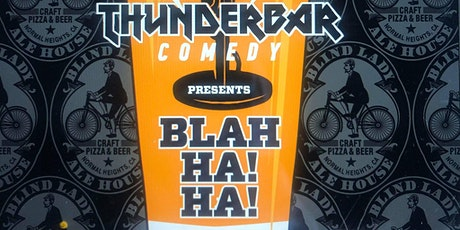 BLAH HA HA! Comedy Night at Blind Lady Ale House tickets