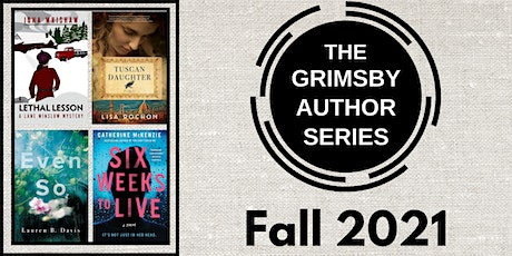 Grimsby Author Series : Fall 2021 - Oct. 18, & Nov. 22 tickets