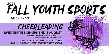 EAFB - Youth Cheerleading tickets