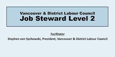 Job Steward Level 2 tickets