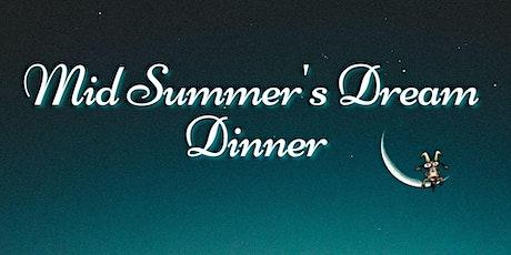 Mid Summer's Dream Dinner tickets