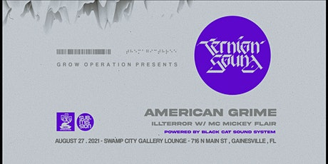 GROW-OP GNV: Ternion Sound + American Grime tickets