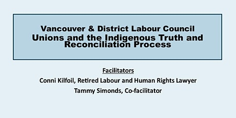 Unions and the Indigenous Truth and Reconciliation Process (All Levels) tickets