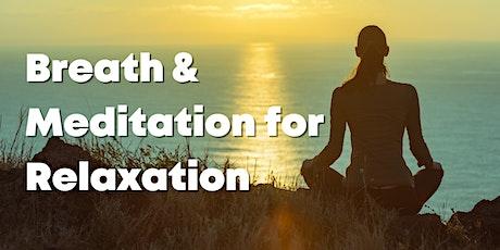 Livestream Breath & Meditation for Relaxation tickets