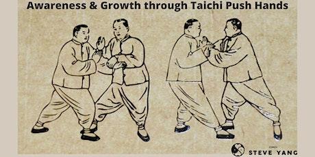 Awareness & Growth through Taichi Push Hands tickets