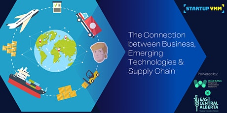 The Connection between Business, Emerging Technologies & Supply Chain tickets