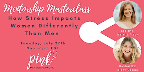 Masterclass:  How Stress Impacts Women Differently Than Men tickets