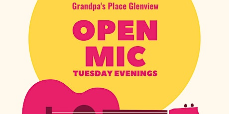 Open Mic at Grandpa's Place Glenview tickets