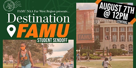 Destination FAMU, FAMU NAA Far West Region Student Sendoff tickets