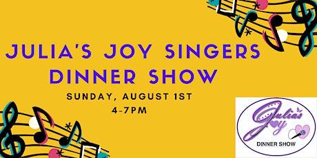 Julia's Joy Voice Idol Dinner Show tickets