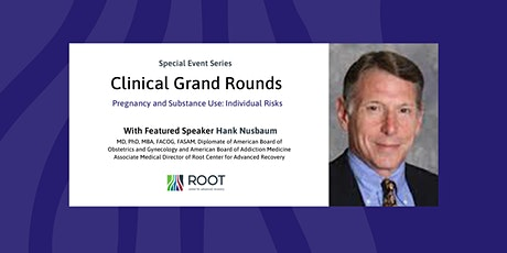 Hank Nusbaum: Pregnancy and Substance Use tickets