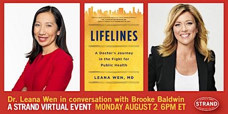 Dr. Leana Wen + Brooke Baldwin : Lifelines tickets