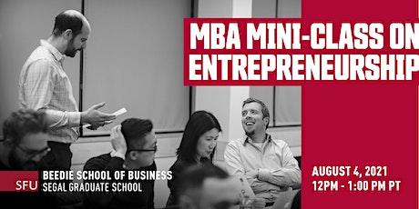 MBA Mini Class on Entrepreneurship tickets