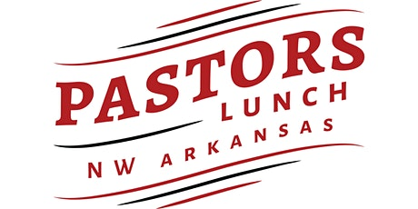 HIA Northwest Arkansas Pastors Lunch tickets