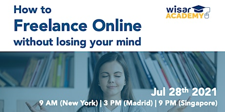 How to freelance without losing your mind tickets