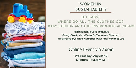 Women in Sustainability - Baby Fashion and the Environmental No-No tickets