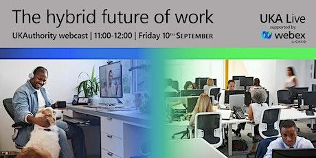 UKA Live: The hybrid future of work tickets