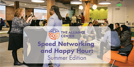 Speed Networking and Happy Hour: Summer Edition tickets