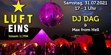 DJ DAG @Luft1 Pop Up Open Air Lounge tickets