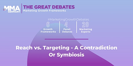 Reach vs. targeting — a contradiction or symbiosis? tickets