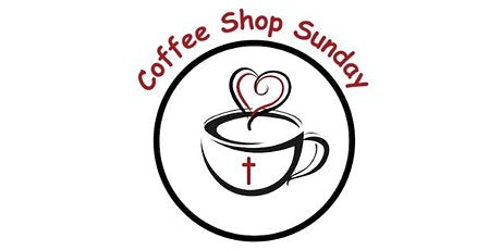 Coffee Shop Sunday Convention (Online Tickets) tickets