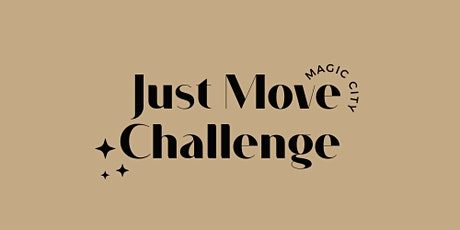 The Magic City JUST MOVE Challenge tickets