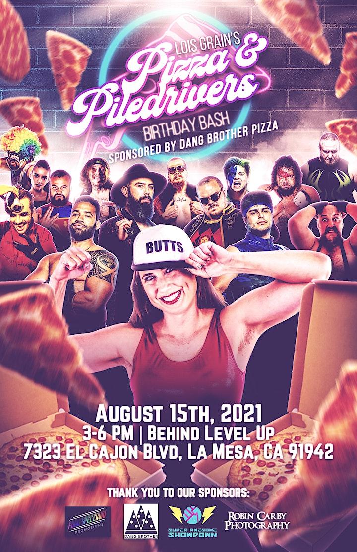 Lois Grain's Pizzas & Piledrivers Birthday Bash Wrestling Show image