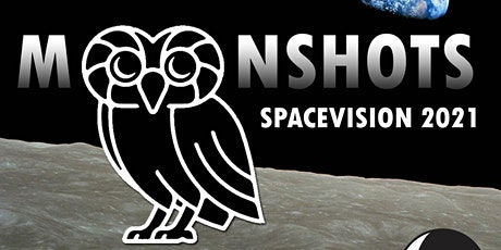 SpaceVision 2021: Moonshots tickets