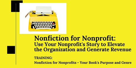Nonfiction for Nonprofit - Your Book's Purpose and Genre tickets