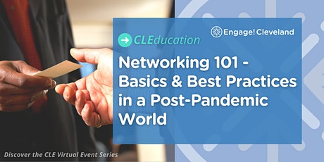 Networking 101 - Basics & Best Practices in a Post-Pandemic World tickets
